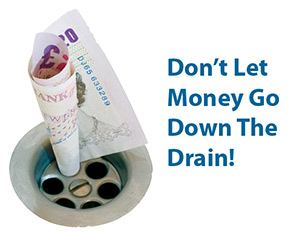 Don't let money go down the drain